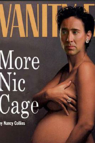 Здесь Кейдж заменил беременную Деми Мур на обложке Vanity Fair