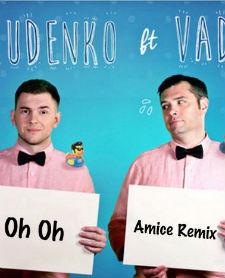 Леонид Руденко feat. VAD – Oh Oh